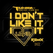 I Don't Like It, I Love It (feat. Robin Thicke & Verdine White) [Syzz Remix] - Single cover art