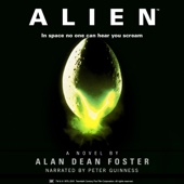 Alan Dean Foster - Alien: The Official Movie Novelization (Unabridged)  artwork