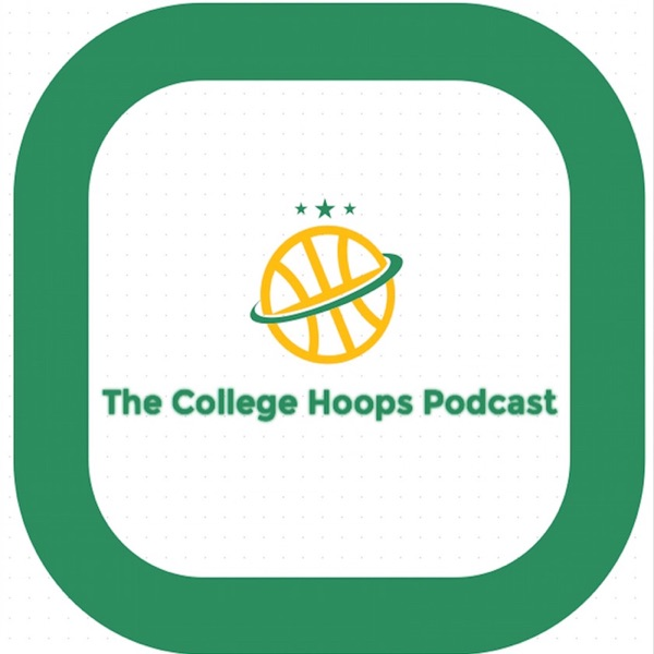 The College Hoops Podcast
