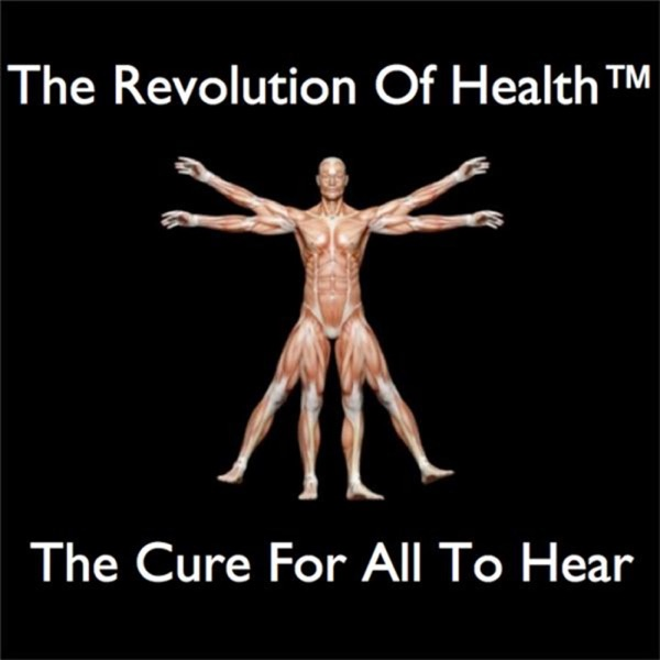 The Revolution Of Health™