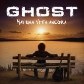 3. *Ghost* & Ornella Vanoni - Hai una vita ancora