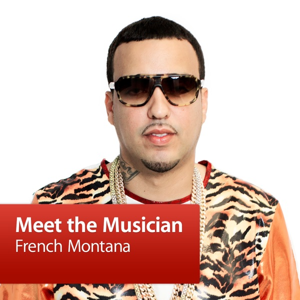 French Montana: Meet the Musician