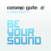 Cosmic Gate & Emma Hewitt - Be Your Sound (Radio Edit)  artwork