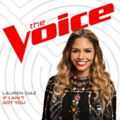 Lauren Diaz - If I Ain't Got You (The Voice Performance) artwork