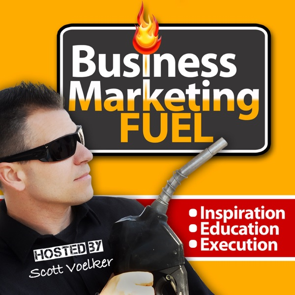 The Business Marketing Fuel Podcast