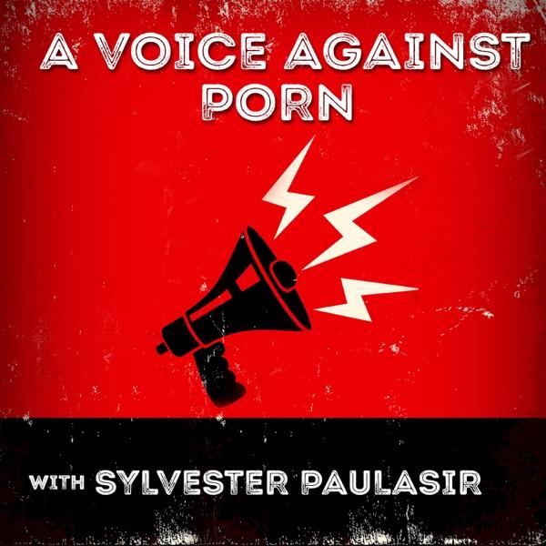 A Voice Against Porn