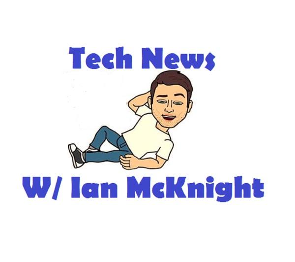 TechNewsWithIanMcKnight