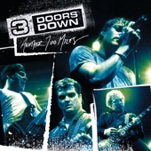 It's Not Me (Live at the Congress Theater, Chicago/2003) - 3 Doors Down