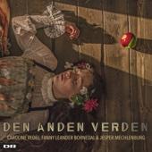 Den Anden Verden - Den Anden Verden (feat. Caroline Vedel, Fanny Bornedal & Jesper Mechlenburg) artwork