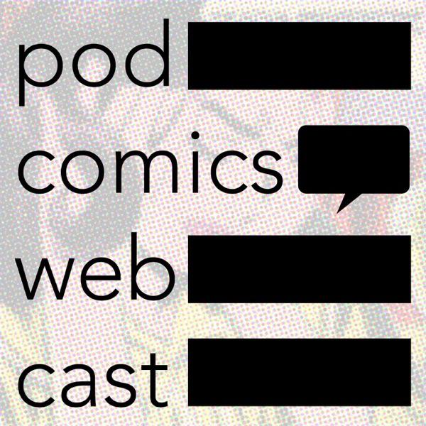 The PodComics Webcast