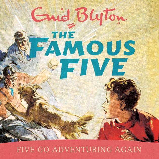 Famous Five Five Go Adventuring Again Book 2 Unabridged