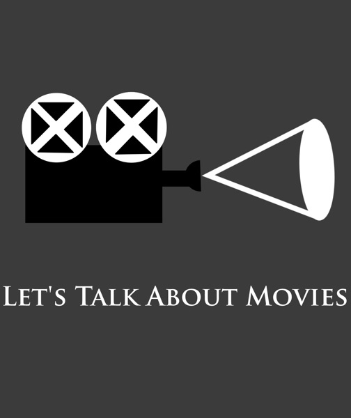 Let's Talk About Movies
