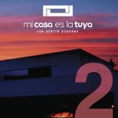 Mi Casa Es la Tuya, Vol. 2