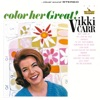 Color Her Great, Vikki Carr
