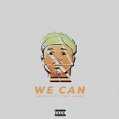 We Can (feat. Tory Lanez) - Kranium Cover Art