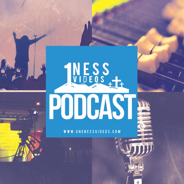 Oneness Videos Podcast