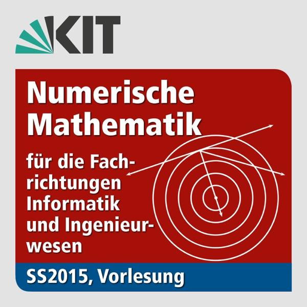 Numerische Mathematik für die Fachrichtungen Informatik und Ingenieurwesen, Vorlesung, SS2015