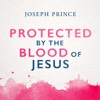 Protected by the Blood of Jesus
