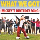 What We Got (Mickey's Birthday Song) - Tony Ferrari Cover Art