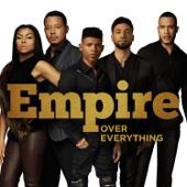 Over Everything (feat. Jussie Smollett & Yazz) - Empire Cast