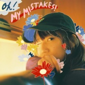 Oh! My Mistakes!
