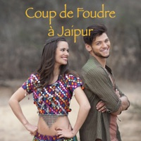 T l charger coup de foudre jaipur 1 pisodes - Coup de foudre a bollywood streaming vf ...