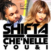 Baby I Love You - Shifta & Che'Nelle