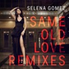 Same Old Love (Borgore Remix) [feat. Borgore]