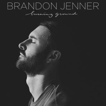 Burning Ground – EP – brandon jenner