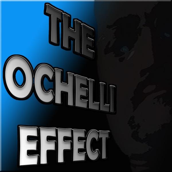 The Ochelli Effect