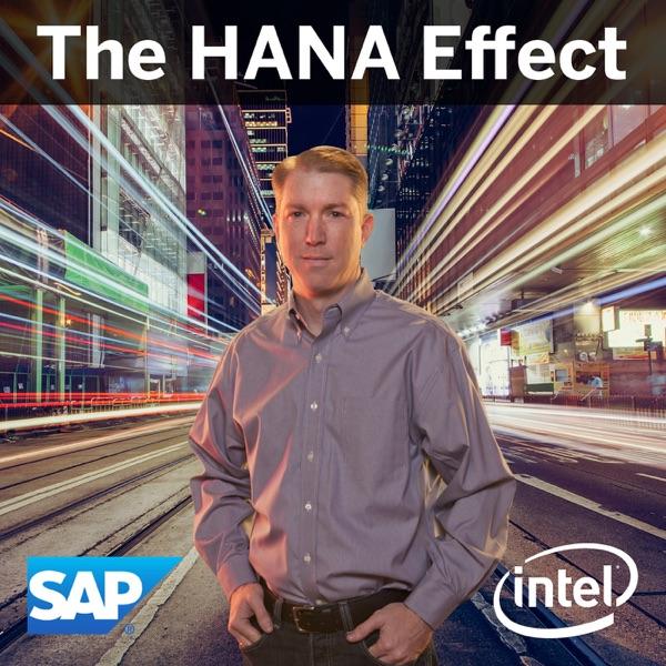 The HANA Effect