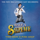 Half a Sixpence (2016 London Cast Recording)