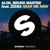 Hear Me Now feat Zeeba - Alok & Bruno Martini mp3
