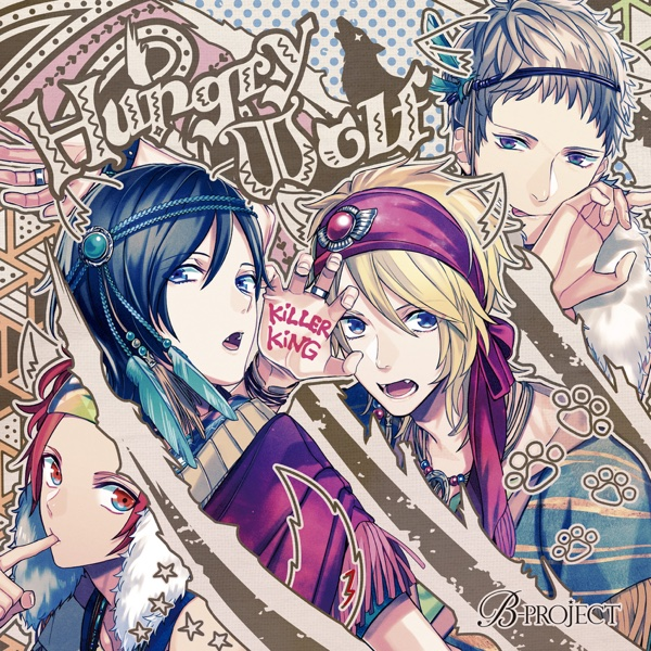 B-PROJECT「Hungry Wolf」 - Single |  `0`