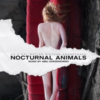 Nocturnal Animals - Official Soundtrack