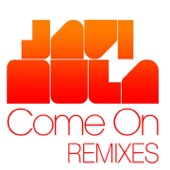 Come On (Remixes) - Single