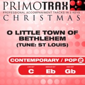O Little Town of Bethlehem - Contemporary / Pop Style - Christmas Primotrax - Performance Tracks - EP