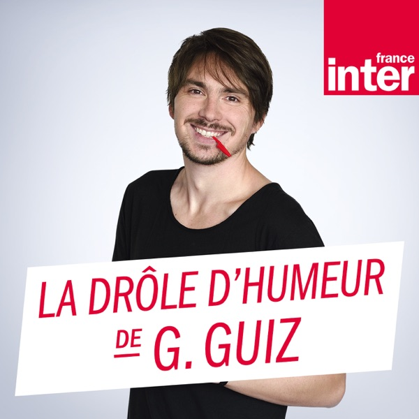 La drôle d'humeur de Guillermo Guiz