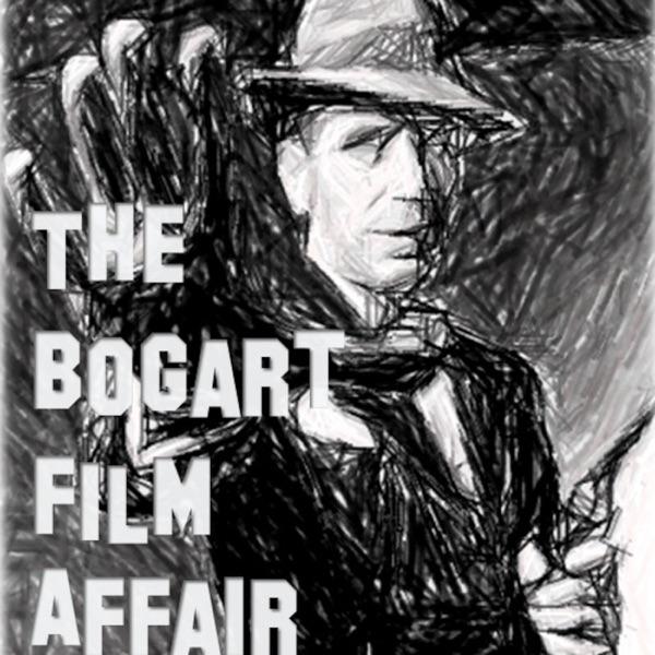 The Bogart Film Affair