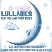 125 Lullabies For You and Your Babies