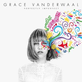 Perfectly Imperfect – EP – Grace VanderWaal