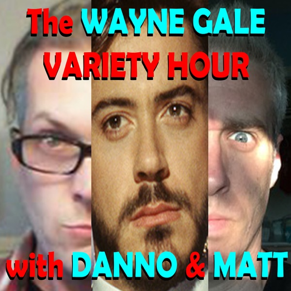 THE WAYNE GALE VARIETY HOUR / The Lutefisk Sushi Podcast » Podcast Feed