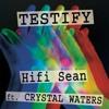 Testify (feat. Crystal Waters) [Radio Edit]
