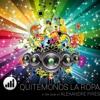 Quitemonos La Ropa (In the Style of 'Alexandre Pires') [Karaoke Version] - Single