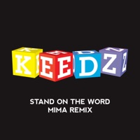 Stand on the Word (Mima Remix) - Keedz