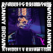 Danny Brown - Atrocity Exhibition artwork