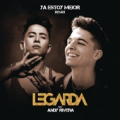 Ya Estoy Mejor (Remix) [feat. Andy Rivera]
