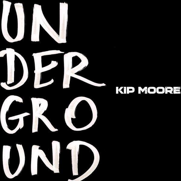 Underground - EP Kip Moore CD cover