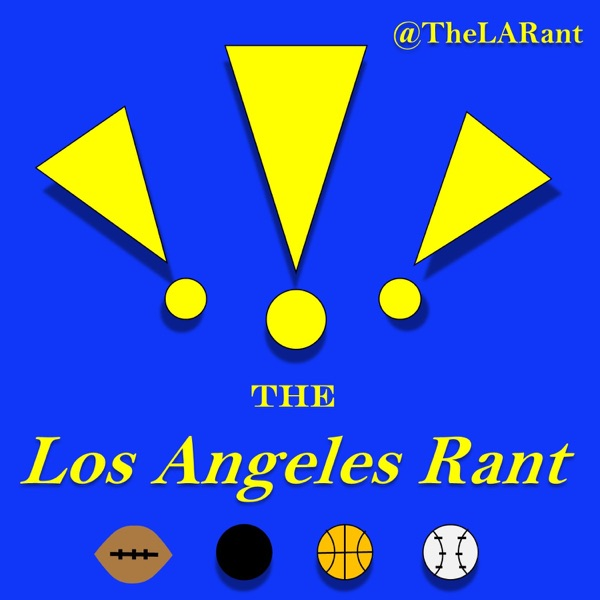 The Los Angeles Rant