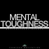Mental Toughness Reloaded V2.0
